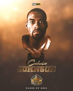 """Calvin """"Megatron"""" Johnson Inducted To The Football Hall Of Fame In The Class Of 2021."""
