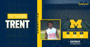 Tay'Shawn Trent Verbally Committed To The Michigan Wolverines Football Team In The Class Of 2022.