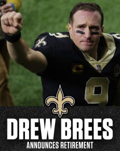 Drew Brees Retired From The Game Of Football On Sunday.
